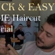 Quick and Easy Haircut Tutorial that you can do at Home